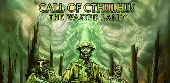 Call of Cthulhu The Wasted Land